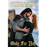 Only For You (The Knights of Berwyck, A Quest Through Time Book 2)