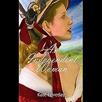 An Independent Woman:Redwoods Trilogy: Book 1