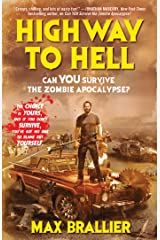 Highway to Hell (Can You Survive the Zombie Apocalypse? Book 2) Kindle Edition