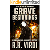 Grave Beginnings: An Urban Fantasy Detective Novel (The Grave Report Book 1)