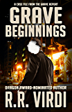 Grave Beginnings (The Grave Report Book 1)