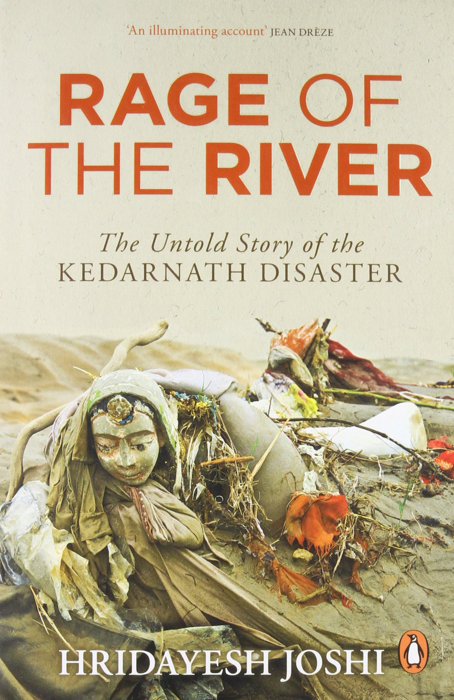 Buy Rage Of The River The Untold Story Of Kedarnath Disaster Book