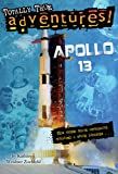 Apollo 13: How Three Brave Astronauts Survived A Space Disaster