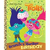 Branch's Bunker Birthday (DreamWorks Trolls) (Little Golden Book)