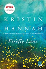 Firefly Lane: A Novel Kindle Edition