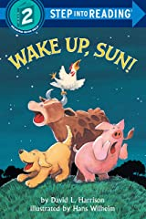 Wake Up, Sun! (Step into Reading) Kindle Edition