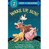 Wake Up, Sun! (Step into Reading)