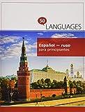 Español - ruso para principiantes: Un Libro En Dos Idiomas