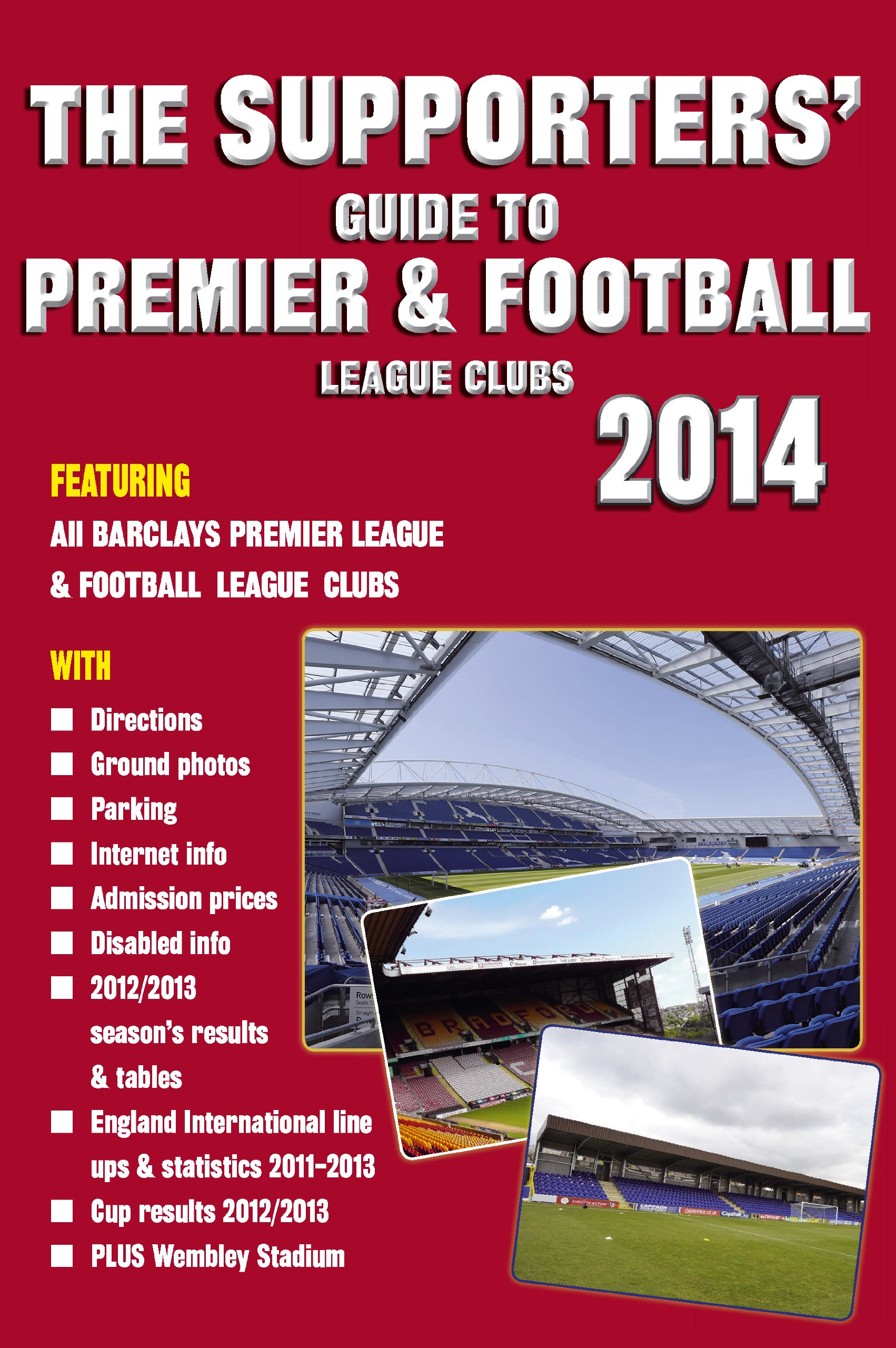 Download The Supporters' Guide to Premier & Football League Clubs 2014 ebook