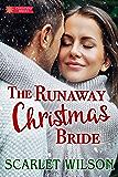 The Runaway Christmas Bride (Christmas Brides Book 1)