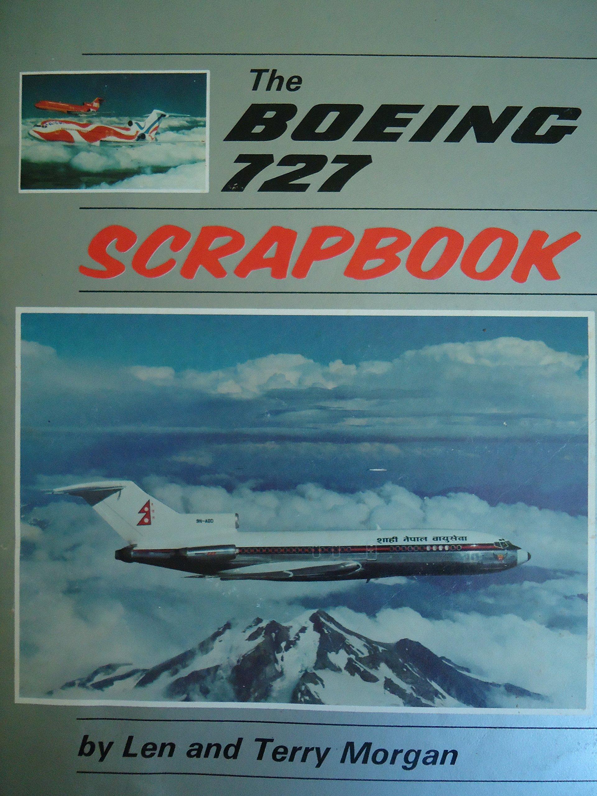 boeing 727 scrapbook len morgan and terry morgan 9780816883493 rh amazon com Boeing 797 Boeing 747