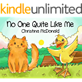 No One Quite Like Me: Free audio book included. Children's bedtime rhyming picture story book.  Preschool book for kids ages 2-4