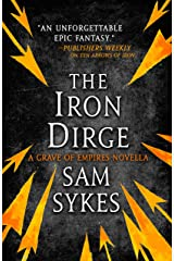 The Iron Dirge (The Grave of Empires) Kindle Edition
