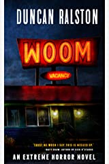 Woom: An Extreme Psychological Horror Novel Kindle Edition
