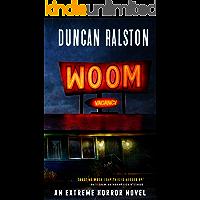 Woom: An Extreme Psychological Horror Novel book cover