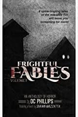 Frightful Fables: Volume I Kindle Edition
