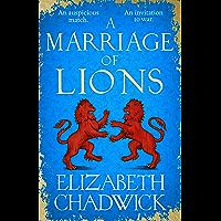 A Marriage of Lions: An auspicious match. An invitation to war.