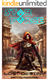 Star Force: Lost Destiny (Star Force Universe Book 33)
