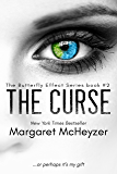 The Curse: The Butterfly Effect, Book 2. (English Edition)