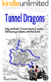 Tunnel Dragons: A Motorcycle Tour - Sequel to Bridges and Vikings