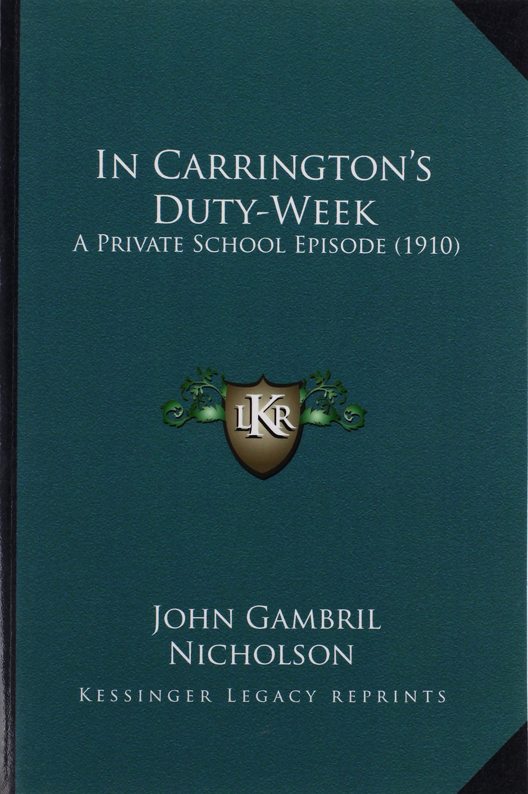 John Gambril Nicholson carrington's duty