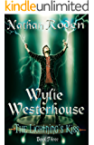The Lightning's Kiss: Wylie Westerhouse Book 3