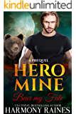 Bear my Fate: A Prequel (Hero Mine Book 1)