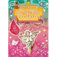 How to Host a Flower Fairy Tea Party