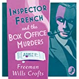 Inspector French and the Box Office Murders: Inspector French Mystery, Book 5