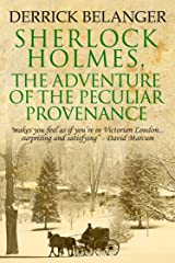 Sherlock Holmes: The Adventure of the Peculiar Provenance Kindle Edition