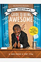 Kid President's Guide to Being Awesome Kindle Edition