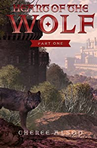 Heart of the Wolf Part One