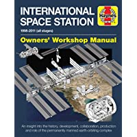 International Space Station: An Insight Into the History, Development, Collaboration, Production and Role of the…