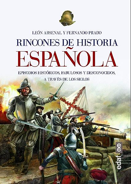 Rincones de historia española (Clio. Crónicas de la Historia ...