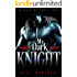 My Dark Knight (gay biker romance) (Kings of Hell MC Book 2)