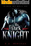 My Dark Knight (gay biker romance) (Kings of Hell MC Book 2)