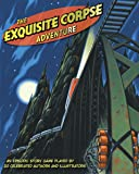 The Exquisite Corpse Adventure PB