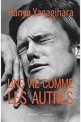 Une vie comme les autres (Littérature étrangère) (French Edition) Kindle Edition