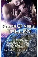Prince Of Vezul: Tallen (Royalty Of Vezul Book 1) Kindle Edition