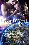 Prince Of Vezul: Tallen (Royalty Of Vezul Book 1)