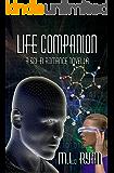 Life Companion: A Sci-Fi Romance Novella