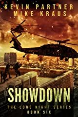 Showdown: Book 6 in the Thrilling Post-Apocalyptic Survival series: (The Long Night - Book 6) Kindle Edition