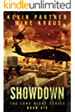 Showdown: Book 6 in the Thrilling Post-Apocalyptic Survival series: (The Long Night - Book 6)