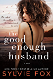 The Good Enough Husband: African American Women's Fiction