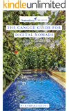 The Canggu Guide for Digital Nomads (City Guides for Digital Nomads Book 6)