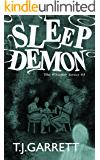 SLEEP DEMON: Paranormal and Urban Fantasy (The Whistler Series Book 3)
