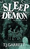 SLEEP DEMON: Paranormal and Urban Fantasy (The Whistler Series Book 3)
