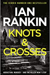 Knots And Crosses (Inspector Rebus Book 1) Kindle Edition