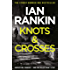 Knots And Crosses (Inspector Rebus Book 1)