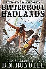Bitterroot Badlands: A Historical Western Novel (Stonecroft Saga Book 10) Kindle Edition
